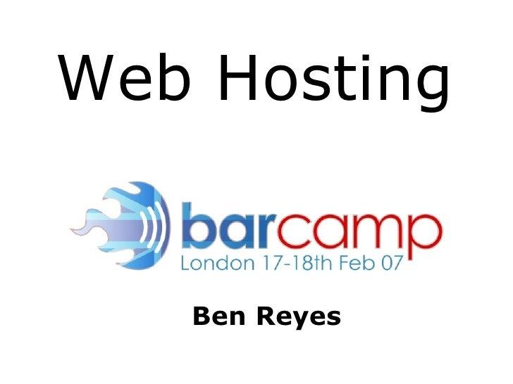 Ben Reyes Web   Hosting