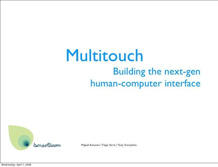 Building the next-gen human computer interface