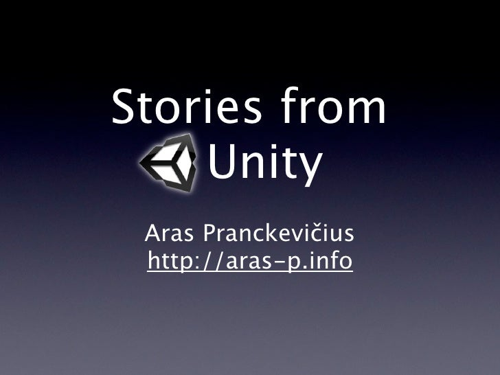 War stories from Unity