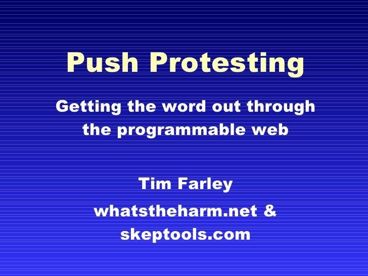 Push Protesting