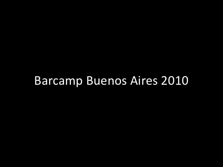 Barcamp buenos aires 2010