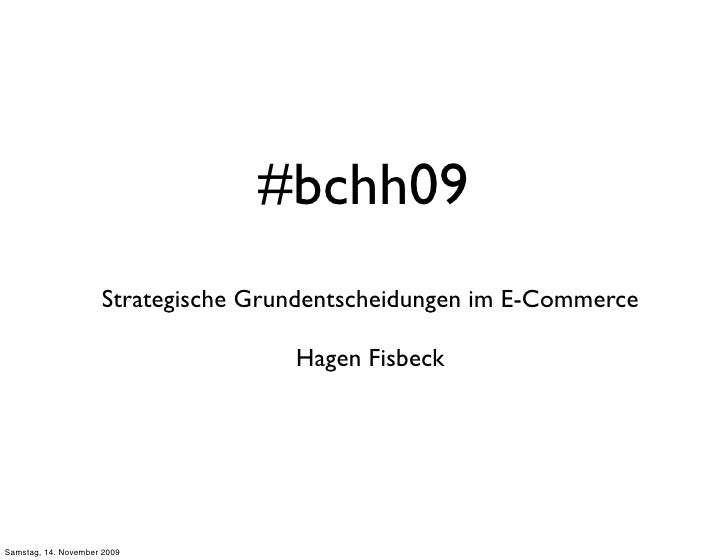 Session E-Commerce Strategie #bchh09