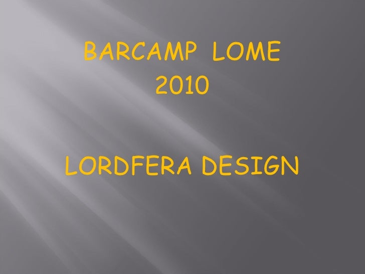BARCAMP  LOME 2010 LORDFERA DESIGN