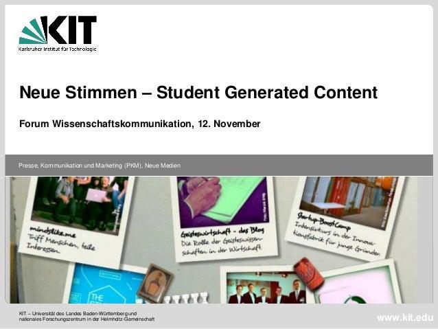 Neue Stimmen – Student Generated Content Forum Wissenschaftskommunikation, 12. November  Presse, Kommunikation und Marketi...