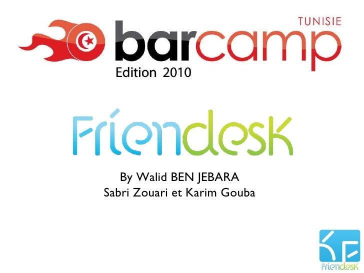 By Walid BEN JEBARA Sabri Zouari et Karim Gouba
