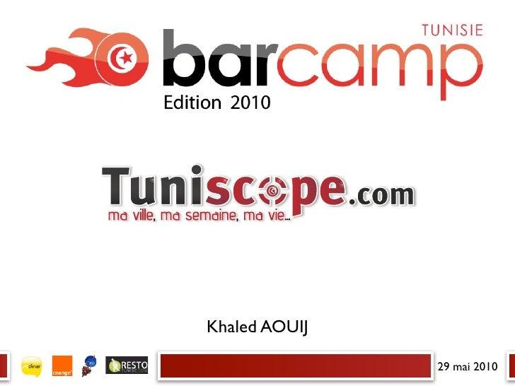 Barcamp tunisie edition 2010 medias en ligne