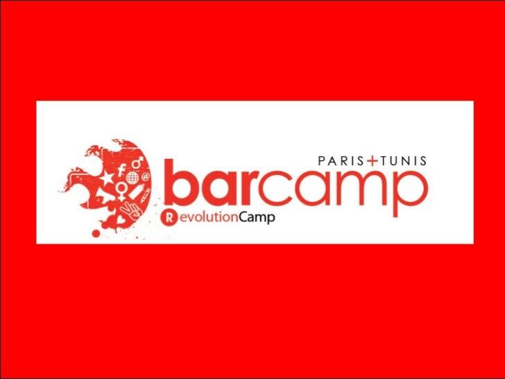 Barcamp(r) Tunis Paris #EvolutionCamp