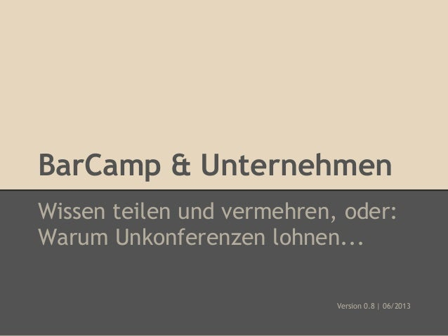 BarCamp & Unternehmen - Warum Unkonferenzen lohnen