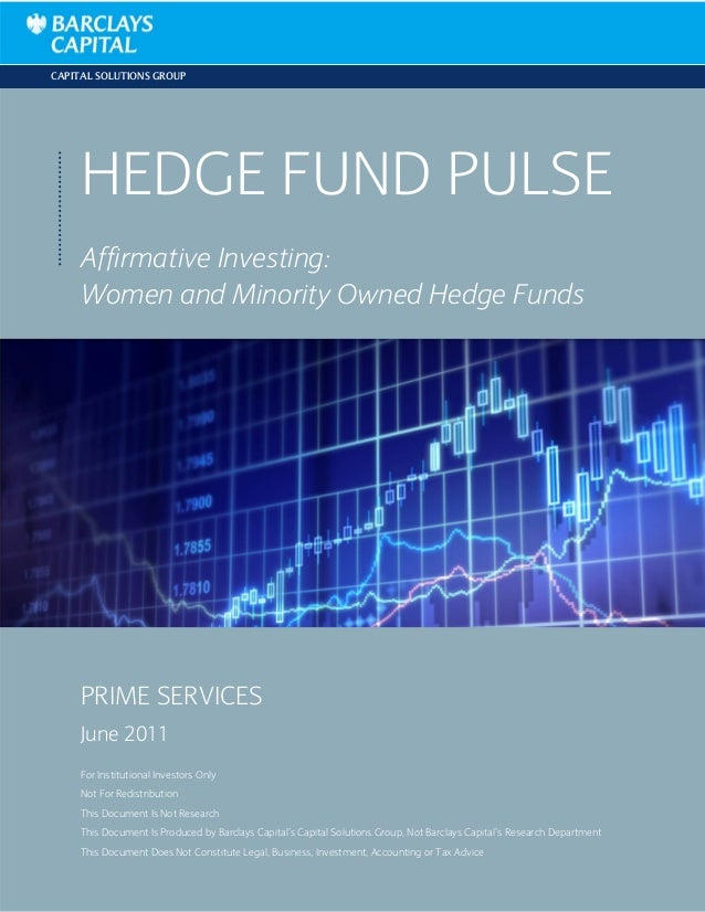 CAPITAL SOLUTIONS GROUP     HEDGE FUND PULSE     Affirmative Investing:     Women and Minority Owned Hedge Funds     PRIME...
