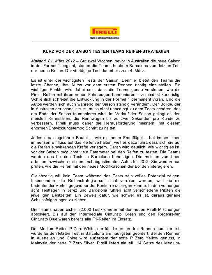 KURZ VOR DER SAISON TESTEN TEAMS REIFEN-STRATEGIENMailand, 01. März 2012 – Gut zwei Wochen, bevor in Australien die neue S...