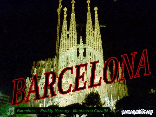 Barcelona – Freddy Mercury - Montserrat Caballé