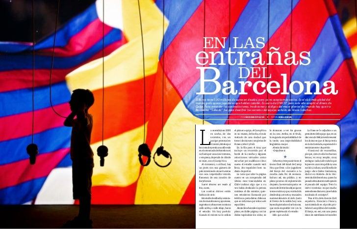 En las     entrañas     Barcelona        dEl     El Barça tiene 500 millones de euros en deudas, pero ya no acepta más soc...