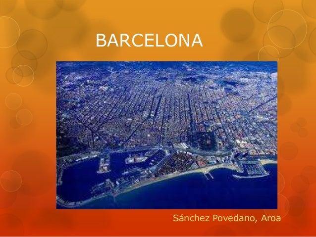 Barcelona by Aroa