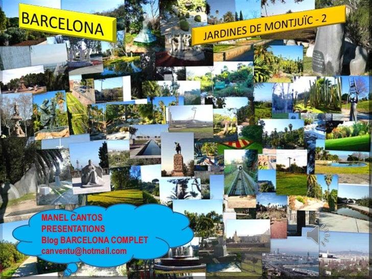 MANEL CANTOSPRESENTATIONSBlog BARCELONA COMPLETcanventu@hotmail.com
