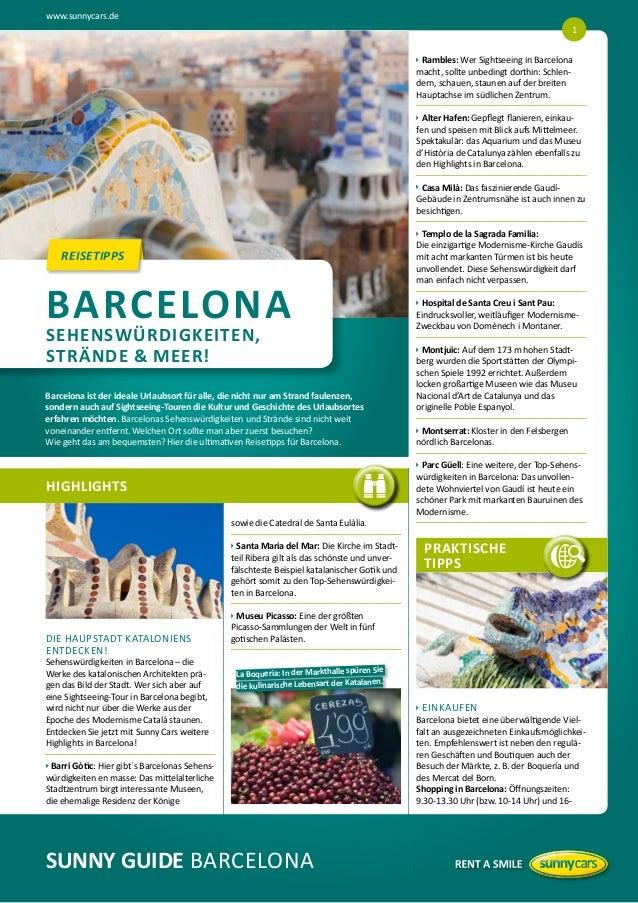 www.sunnycars.de 1   ambles: Wer Sightseeing in Barcelona  R macht, sollte unbedingt dorthin: Schlendern, schauen, staun...