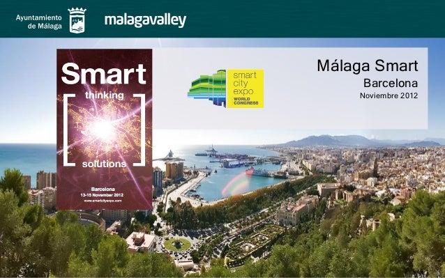 Málaga Smart     Barcelona     Noviembre 2012
