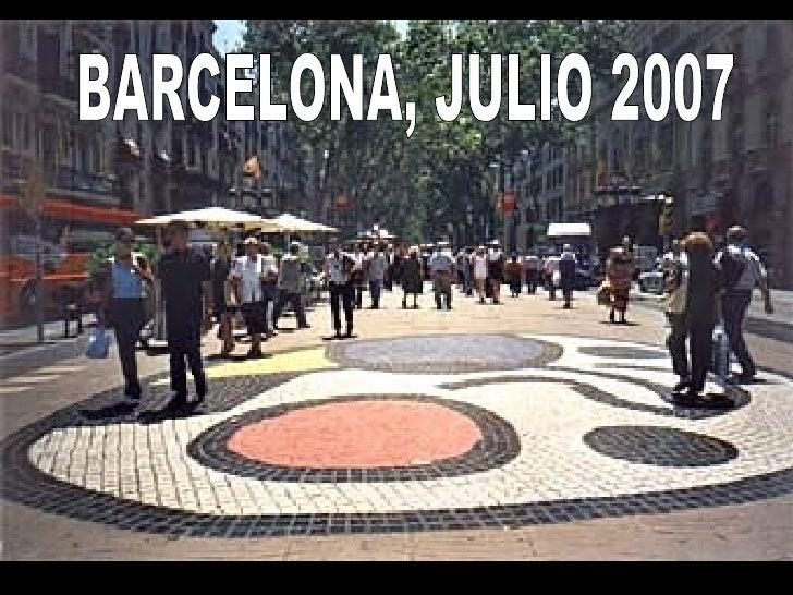 BARCELONA, JULIO 2007
