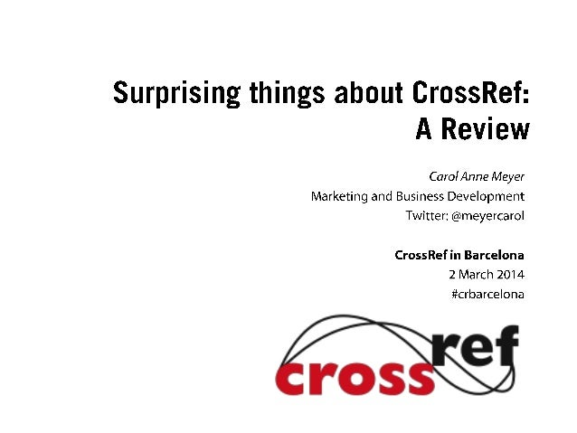 Barcelona 2014: An Introduction to CrossRef by Carol Meyer