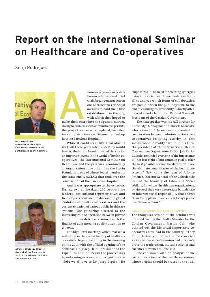 Report on the International Seminaron Healthcare and Co-operativesSergi Rodríguez                               A         ...