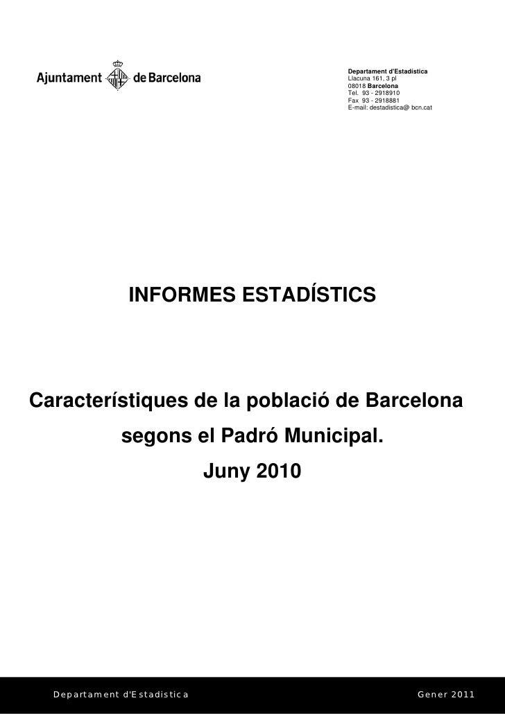 Barcelona informe de poblacion 31 12 2010