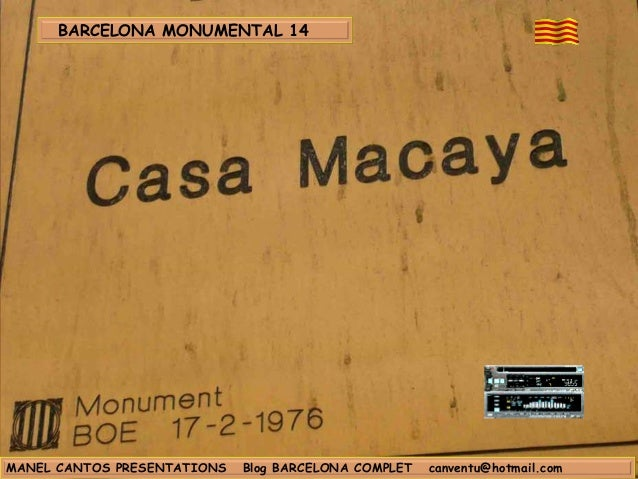 BARCELONA MONUMENTAL 14 - CASA MACAYA