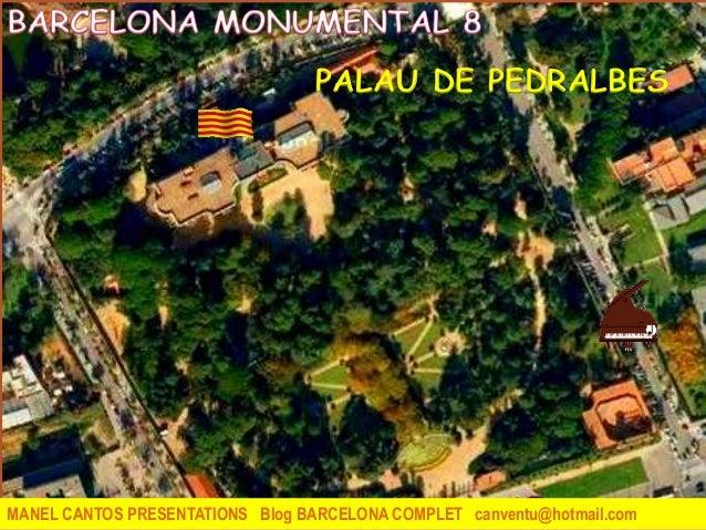 BARCELONA MONUMENTAL 8 - PALAU DE PEDRALBES