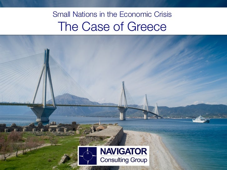 Small Nations in the Economic Crisis! The Case of Greece