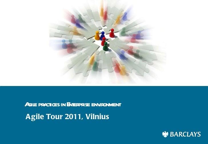 Tomas Butkus: Agile Practices in Enterprise Environment