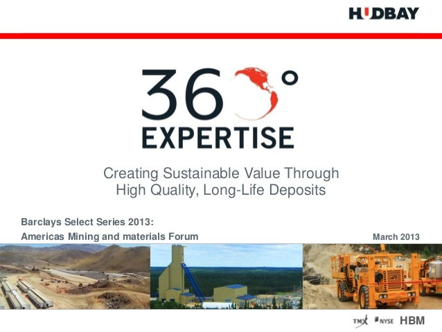 Creating Sustainable Value Through                  High Quality, Long-Life DepositsBarclays Select Series 2013:Americas M...
