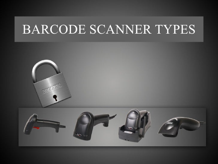 Barcode scanner types