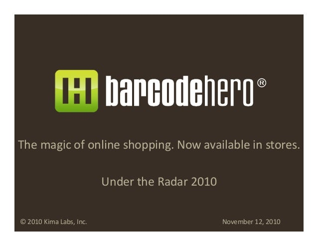 The  magic  of  online  shopping.  Now  available  in  stores.      Under  the  Radar  2010   ...