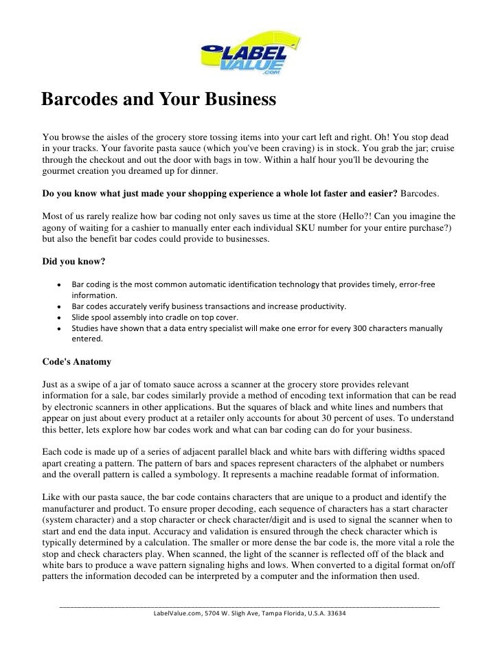 Barcodes and Your BusinessYou browse the aisles of the grocery store tossing items into your cart left and right. Oh! You ...