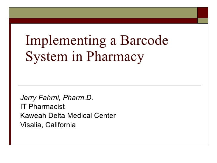 Barcoding Solution In Pharmacy June2009
