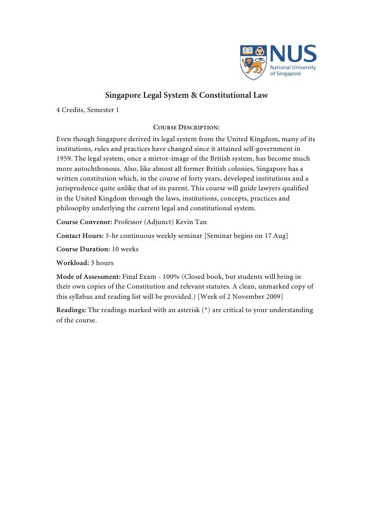 Singapore Legal System & Constitutional Law 4 Credits, Semester 1                                  COURSE DESCRIPTION: Eve...