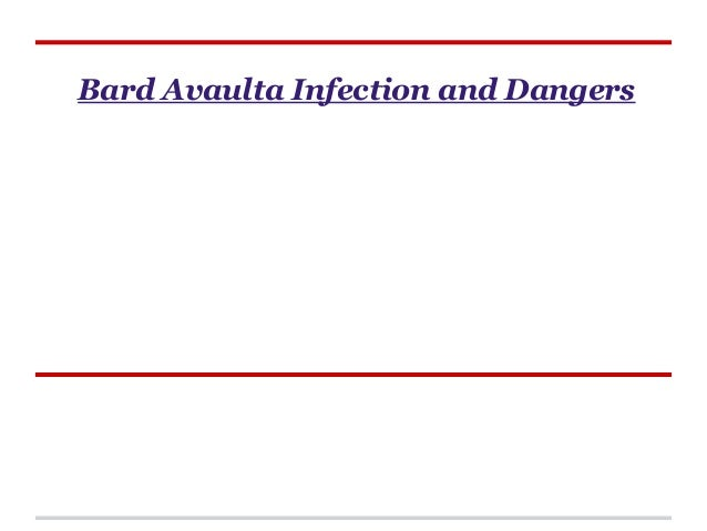 Bard Avaulta Infection and Dangers
