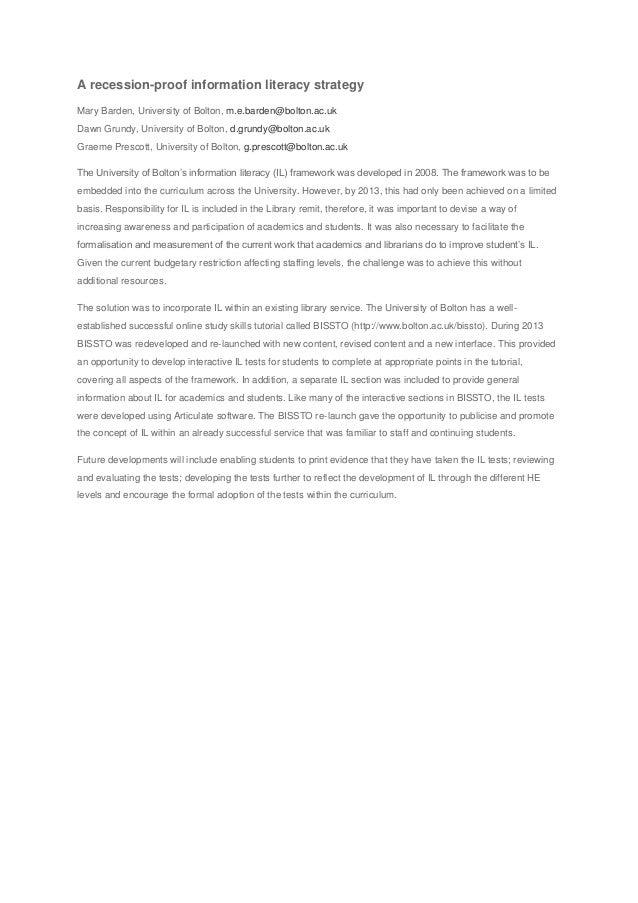 A recession-proof information literacy strategy Mary Barden, University of Bolton, m.e.barden@bolton.ac.uk Dawn Grundy, Un...
