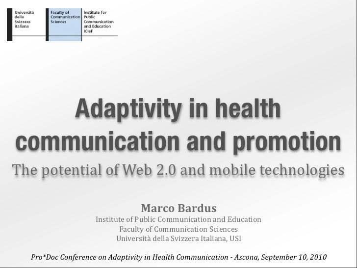 Adaptivity in health communication and promotion The  potential  of  Web  2.0  and  mobile  technologies    ...