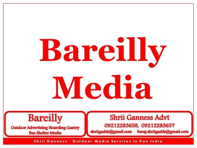 Bareilly Media Bareilly  Outdoor Advertising Hoarding Gantry Bus Shelter Media  Shrii Ganness Advt  09212283658, 092122836...