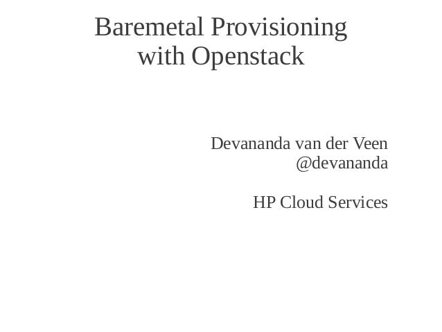 LCA 2013 - Baremetal Provisioning with Openstack