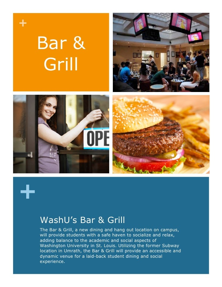 +      Bar &      Grill     +     WashU's Bar & Grill     The Bar & Grill, a new dining and hang out location on campus,  ...