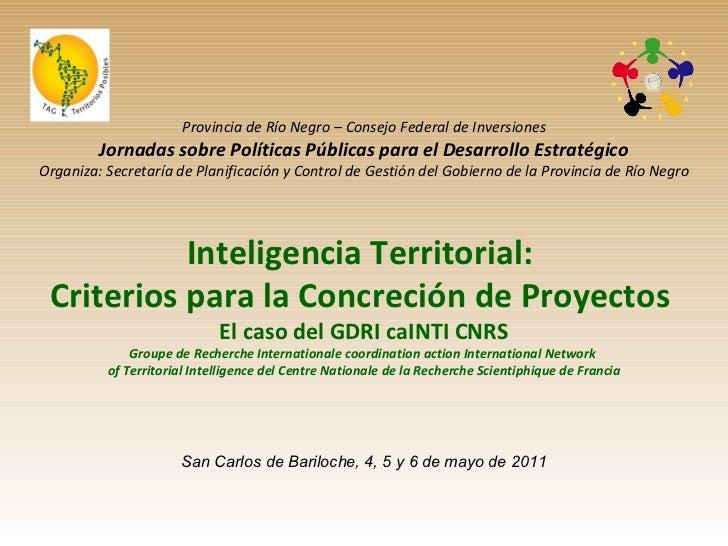 Provincia de Río Negro – Consejo Federal de Inversiones Jornadas sobre Políticas Públicas para el Desarrollo Estratégico O...