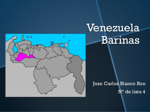 Venezuela  Barinas Juan Carlos Blanco Ron           N° de lista 4