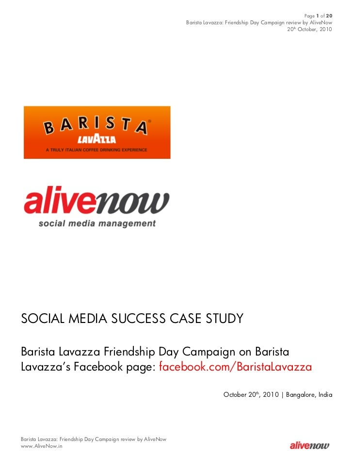 Page 1 of 20                                                              Barista Lavazza: Friendship Day Campaign review ...