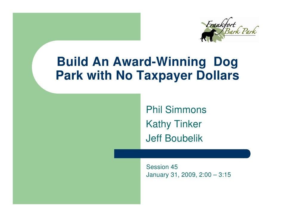 Bark Park Jan 09 Presentation