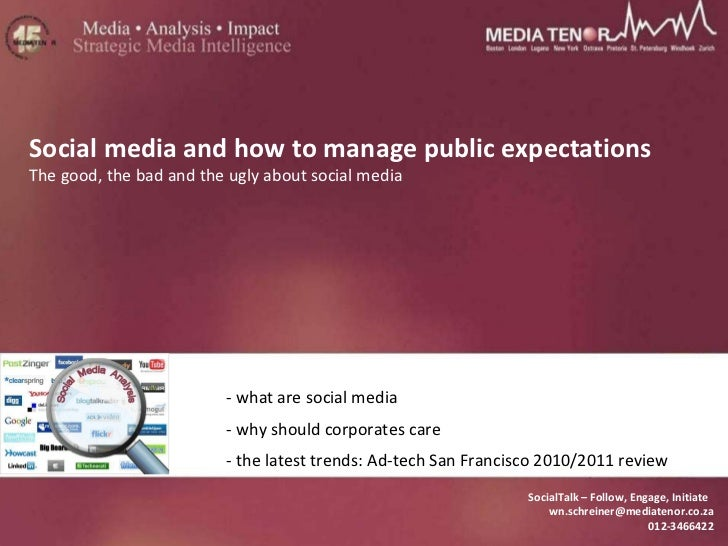 SocialTalk – Follow, Engage, Initiate  [email_address] 012-3466422 Social media and how to manage public expectations The ...