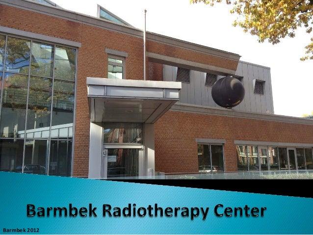 Barmbek Radiotherapy Center (GERMANY)