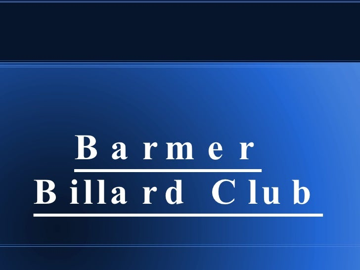 <ul>Barmer Billard Club </ul>