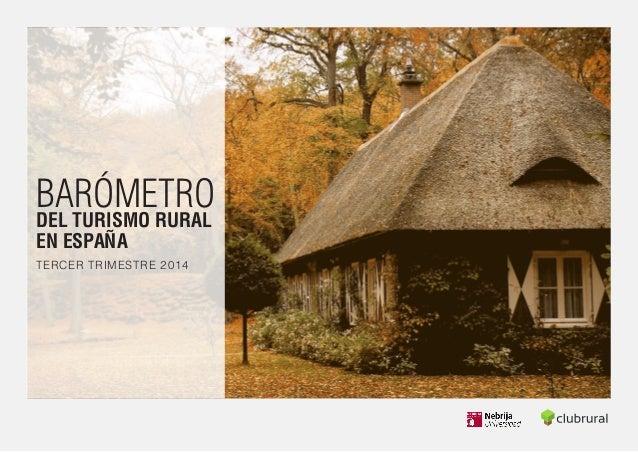 BARÓMETRO  DEL TURISMO RURAL  EN ESPAÑA  TERCER TRIMESTRE 2014