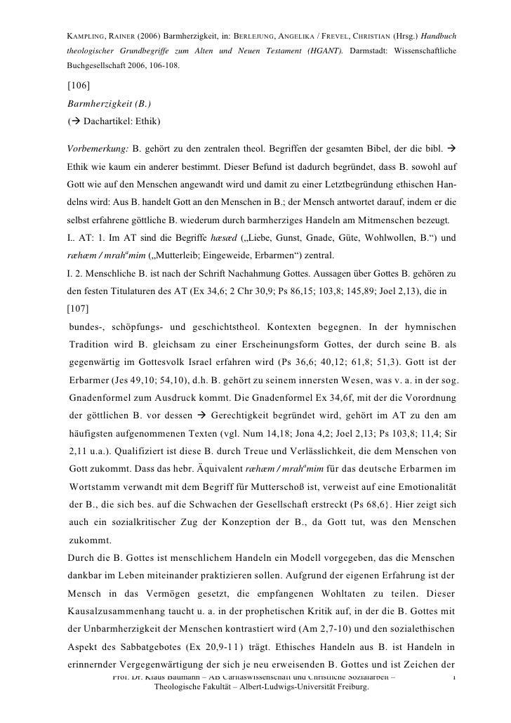 KAMPLING, RAINER (2006) Barmherzigkeit, in: BERLEJUNG, ANGELIKA / FREVEL, CHRISTIAN (Hrsg.) Handbuch theologischer Grundbe...