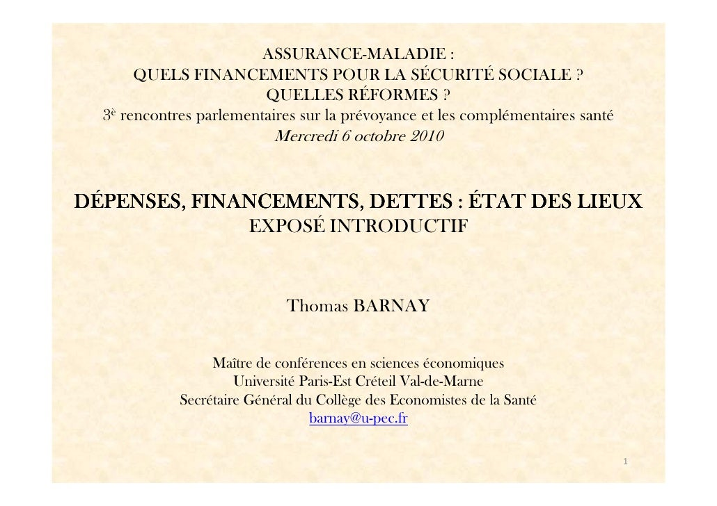DÉPENSES, FINANCEMENTS, DETTES : ÉTAT DES LIEUX de l'ASSURANCE MALADIE